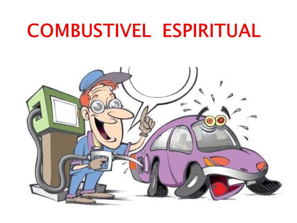 COMBUSTIVEL ESPIRITUAL