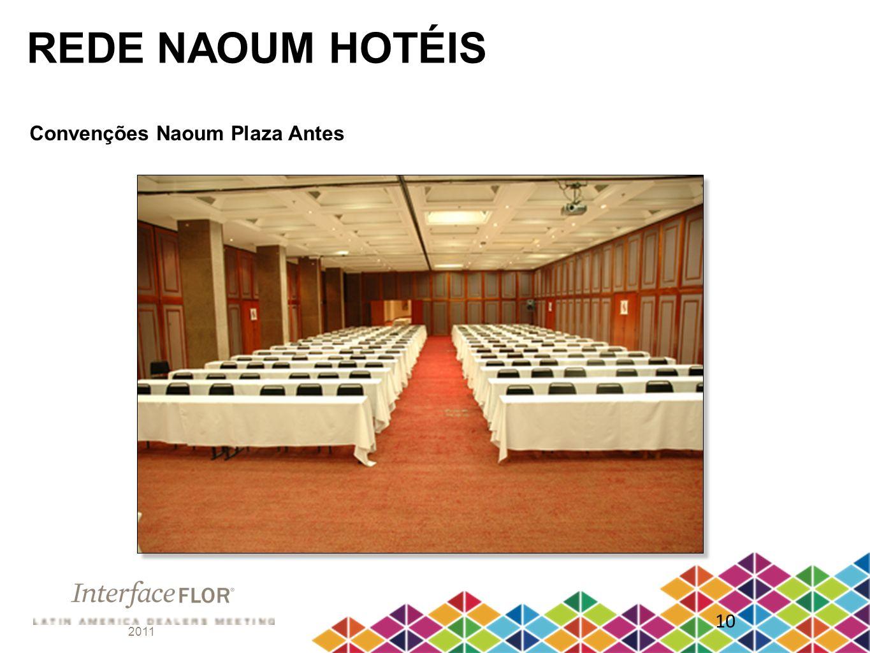 2011 10 REDE NAOUM HOTÉIS Convenções Naoum Plaza Antes
