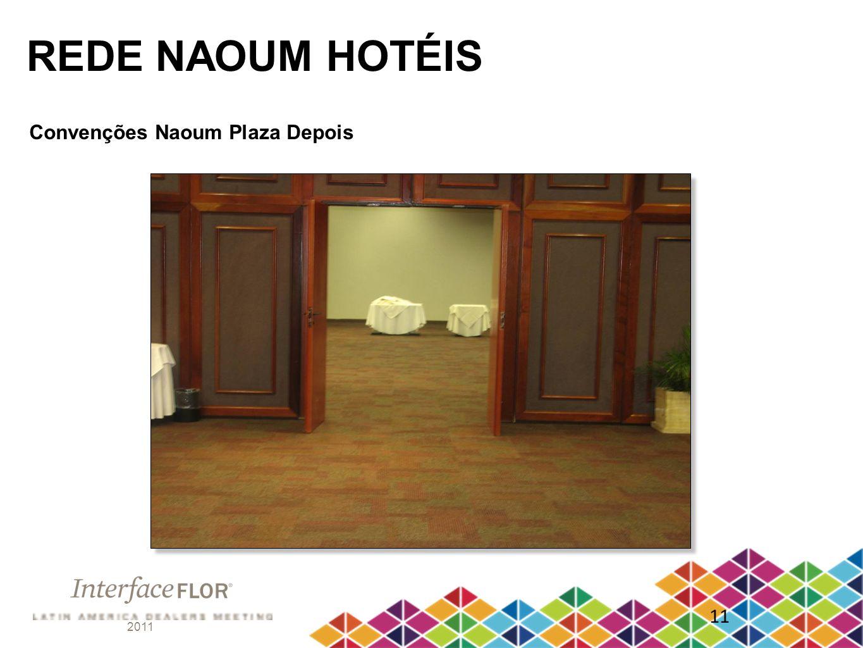 2011 11 REDE NAOUM HOTÉIS Convenções Naoum Plaza Depois