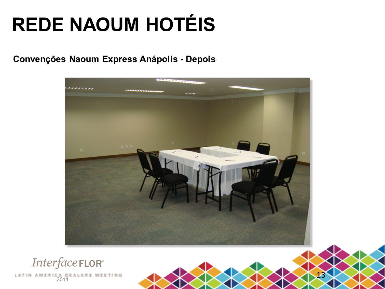 2011 13 REDE NAOUM HOTÉIS Convenções Naoum Express Anápolis - Depois