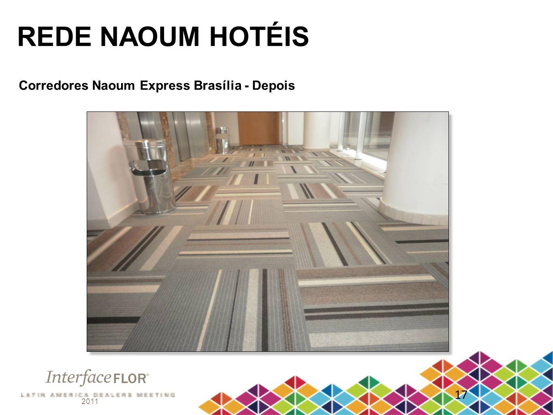 2011 17 REDE NAOUM HOTÉIS Corredores Naoum Express Brasília - Depois