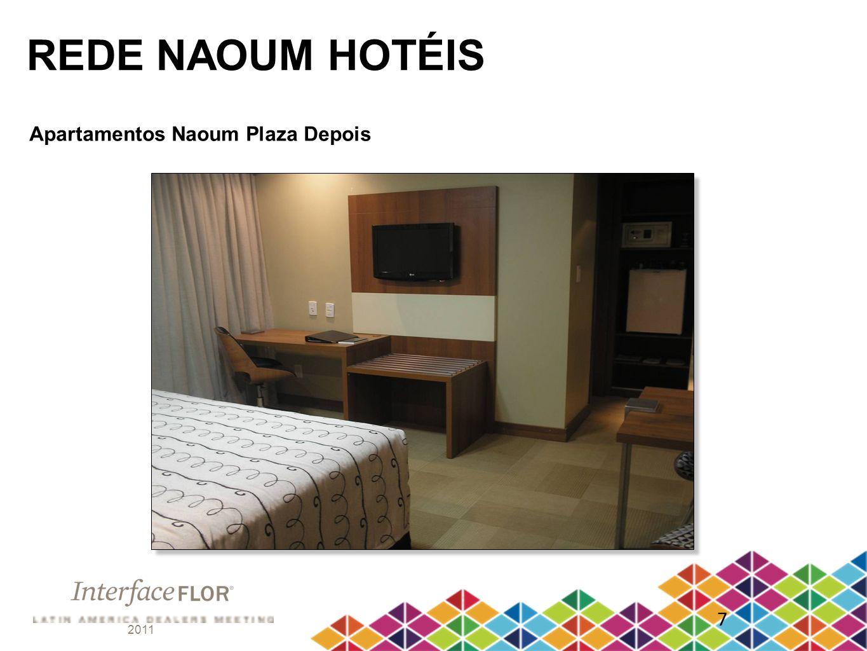 2011 7 REDE NAOUM HOTÉIS Apartamentos Naoum Plaza Depois