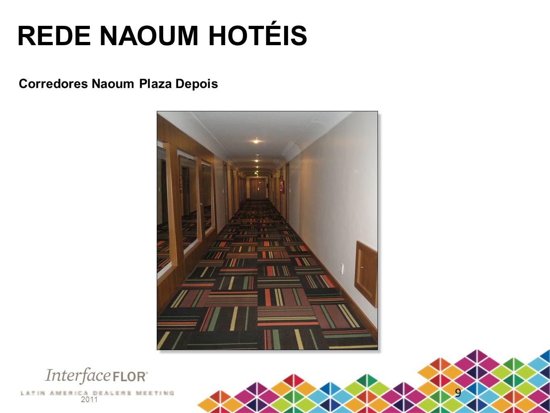 2011 9 REDE NAOUM HOTÉIS Corredores Naoum Plaza Depois