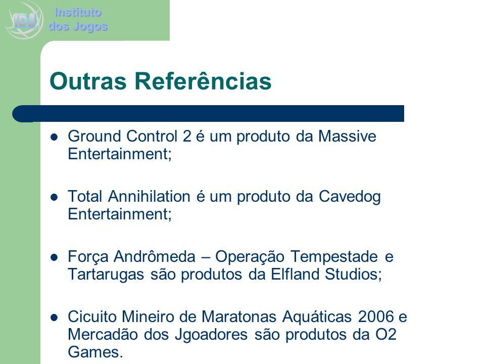 Outras Referências Ground Control 2 é um produto da Massive Entertainment; Total Annihilation é um produto da Cavedog Entertainment; Força Andrômeda –