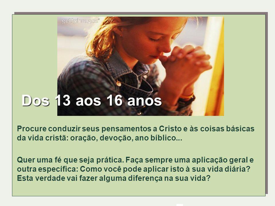 Procure conduzir seus pensamentos a Cristo e às coisas básicas da vida cristã: oração, devoção, ano bíblico... Quer uma fé que seja prática. Faça semp