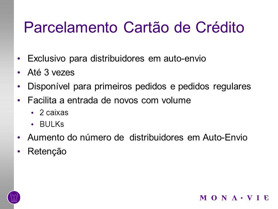 Parcelamento Cartão de Crédito Exclusivo para distribuidores em auto-envio Até 3 vezes Disponível para primeiros pedidos e pedidos regulares Facilita
