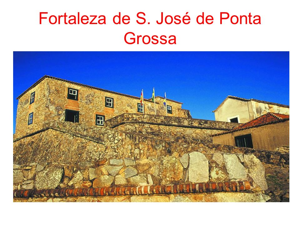 Fortaleza de S. José de Ponta Grossa