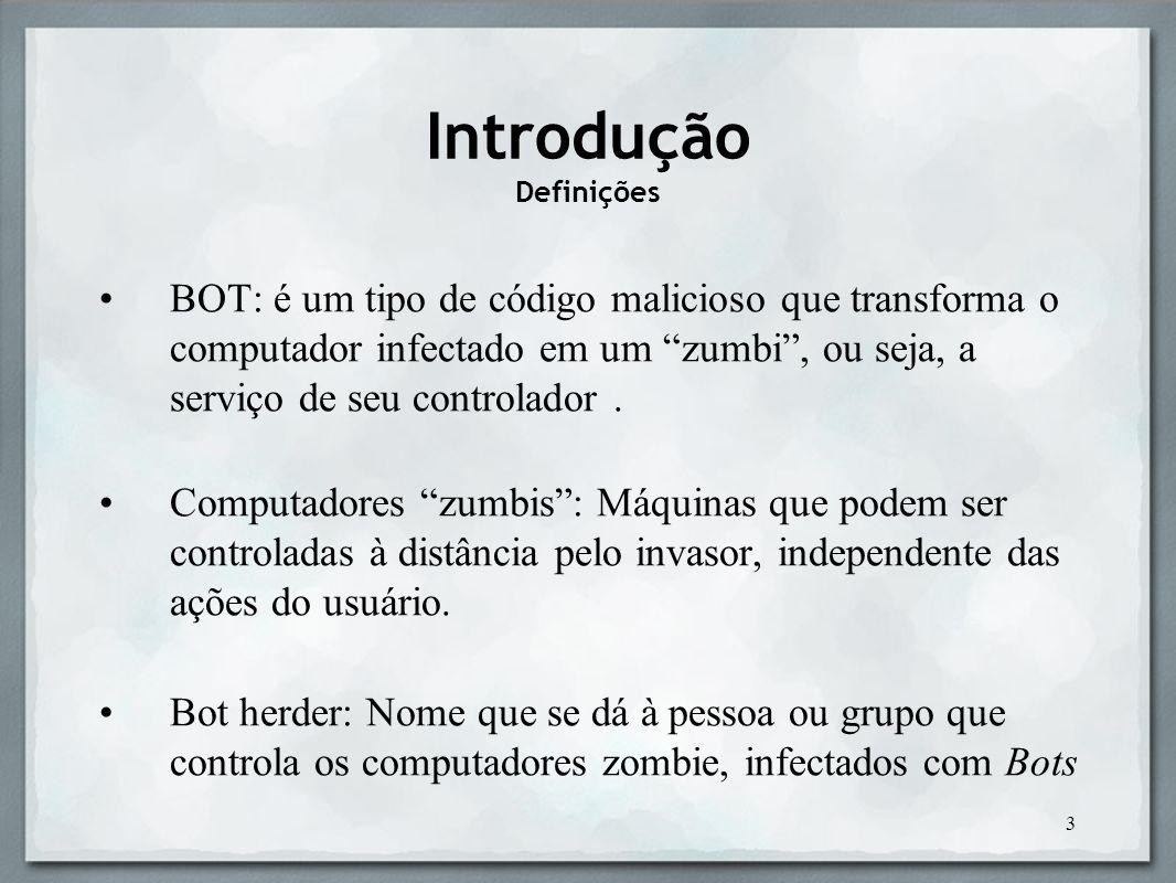 14 Como o invasor se comunica com o Bot - PC infectado - O Bot conecta o computador infectado a um servidor IRC, e aguarda por instruções do invasor; Servidor IRC geralmente é utilizado devido a sua simplicidade, e por ser fácil de administrar.