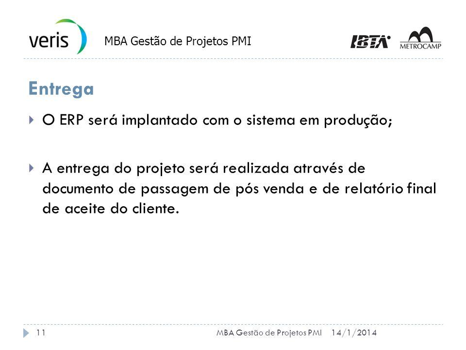 Entrega O ERP será implantado com o sistema em produção; A entrega do projeto será realizada através de documento de passagem de pós venda e de relatório final de aceite do cliente.