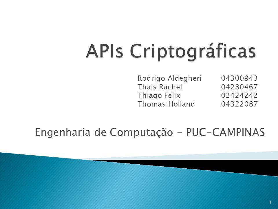 Rodrigo Aldegheri04300943 Thais Rachel04280467 Thiago Felix02424242 Thomas Holland04322087 Engenharia de Computação - PUC-CAMPINAS 1
