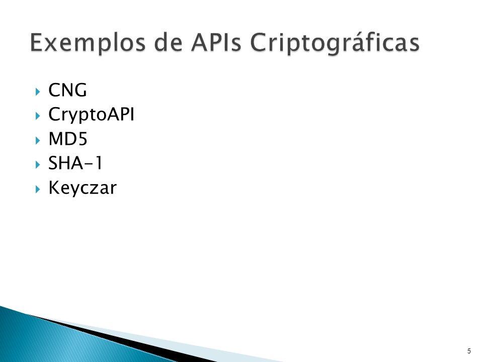 Desenvolvido pela Microsoft Funcionalidades: Geração de números aleatórios Funções Hash Assinaturas Chaves de criptografia Armazenamento de chaves com suporte a chaves assimétricas e hardware (smart cards) 6