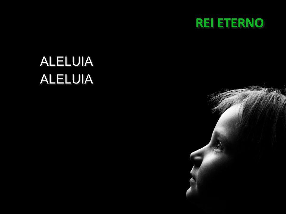 ALELUIA 04 REI ETERNO
