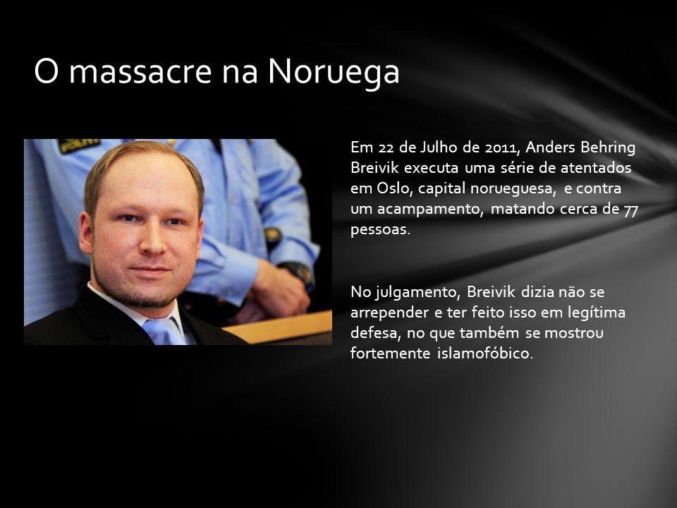 Em 22 de Julho de 2011, Anders Behring Breivik executa uma série de atentados em Oslo, capital norueguesa, e contra um acampamento, matando cerca de 7