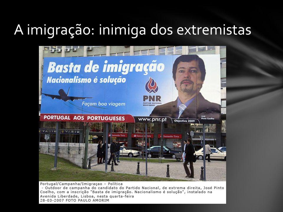 A imigração: inimiga dos extremistas