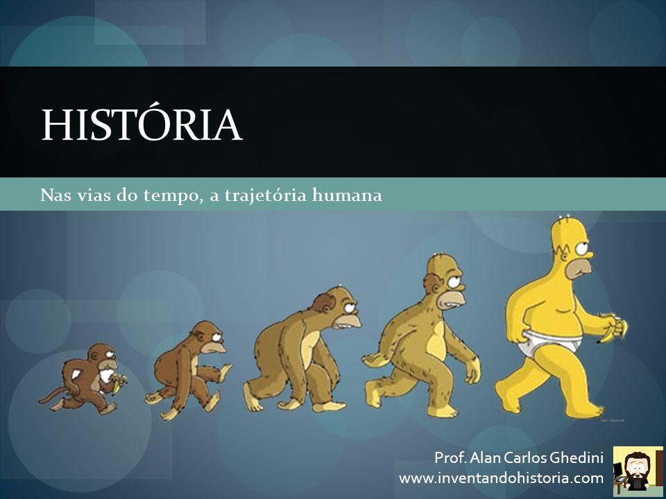 Antes de tudo, as origens do homem A origem – ou o elo perdido – ainda é incerta.