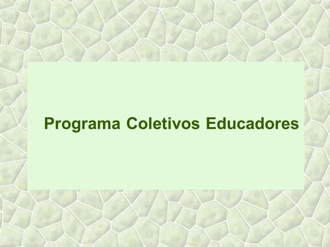 Programa Coletivos Educadores