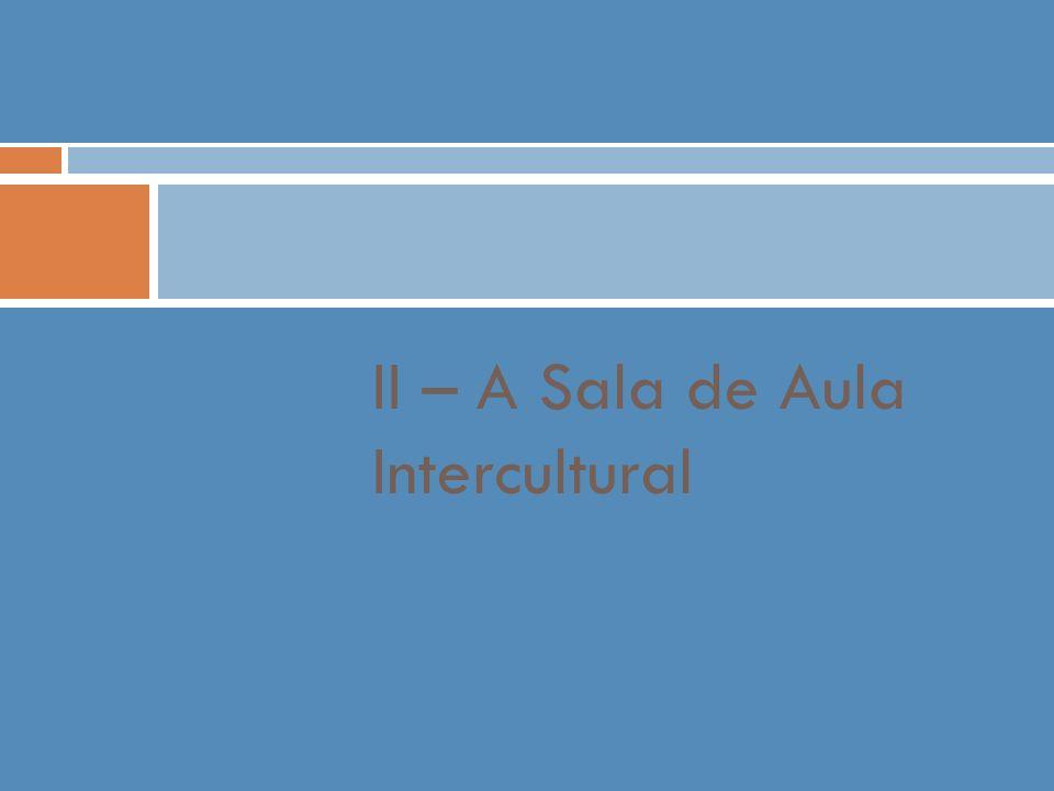 Miriam Aço 8 É desejável que as práticas sejam definidas face à diversidade, que sejam promotoras de coesão social e de igualdade de oportunidades, que promovam uma activa consciência ecológica e garantam os desafios da educação para o milénio Ouellet (adaptado) Na Escola Intercultural: