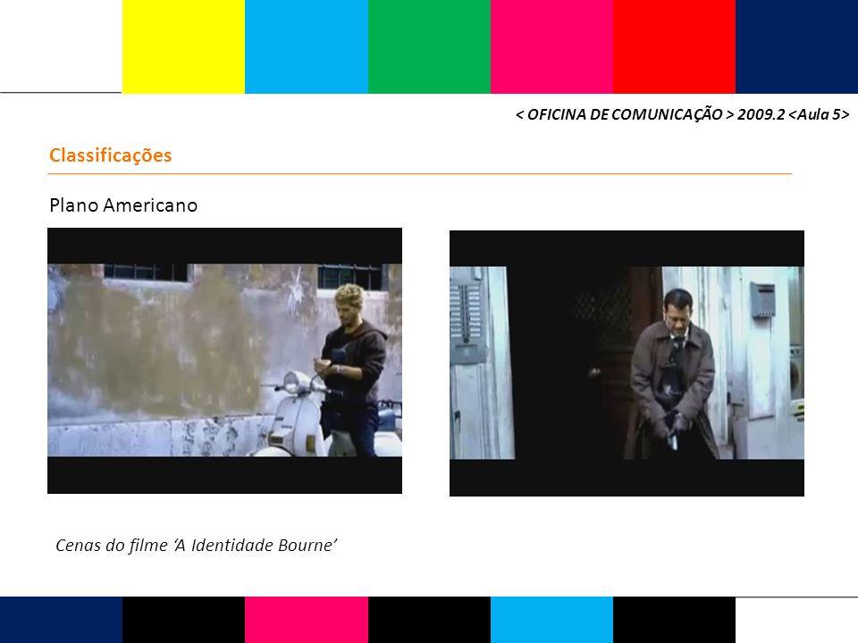 2009.2 Classificações Plano Americano Cenas do filme A Identidade Bourne