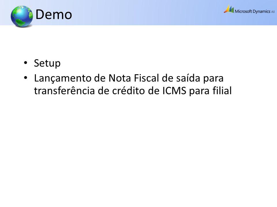 Demo Setup Lançamento de Nota Fiscal de saída para transferência de crédito de ICMS para filial