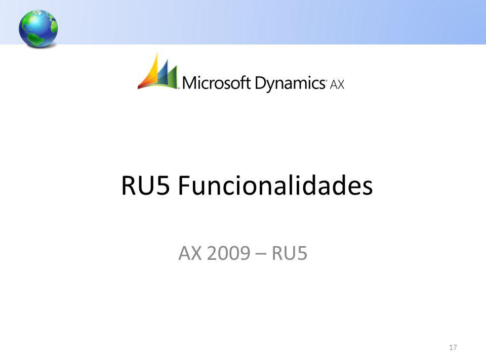 17 AX 2009 – RU5 RU5 Funcionalidades