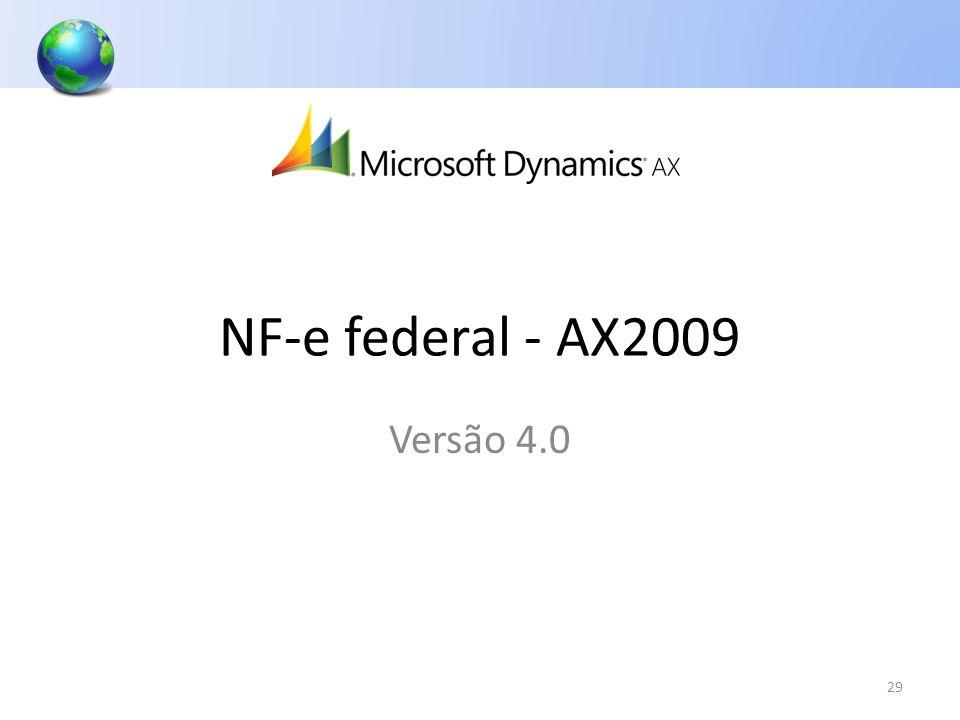 NF-e federal - AX2009 29 Versão 4.0