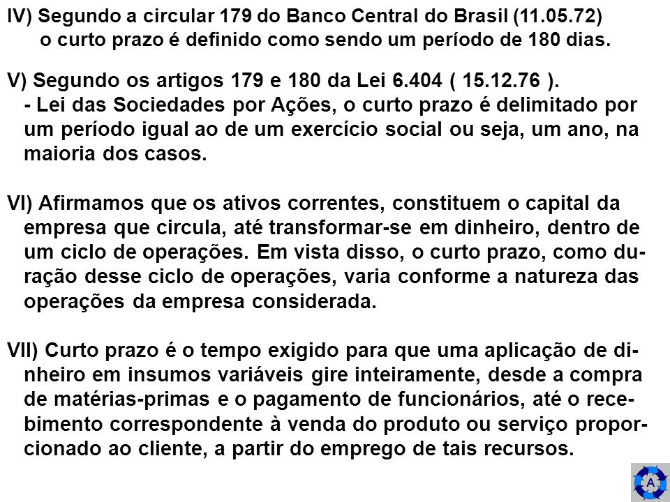 REPRESENTAÇÃO GRÁFICA ESQUEMÁTICA DE UM CICLO DE OPERAÇÕES DE UMA EMPRESA.