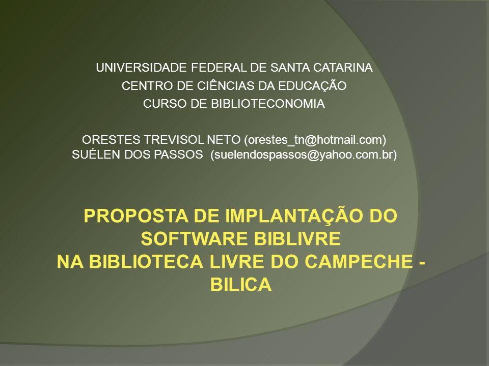 OBJETIVOS OBJETIVO GERAL: Automatizar a Biblioteca Livre do Campeche – BILICA com o software BIBLIVRE.