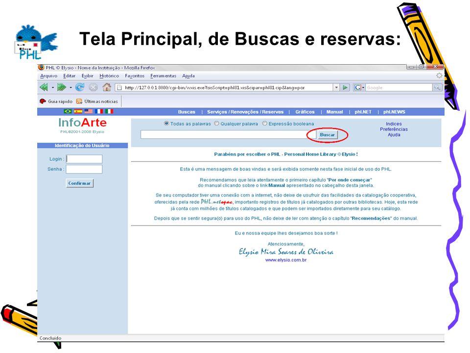Tela Principal, de Buscas e reservas: PHL