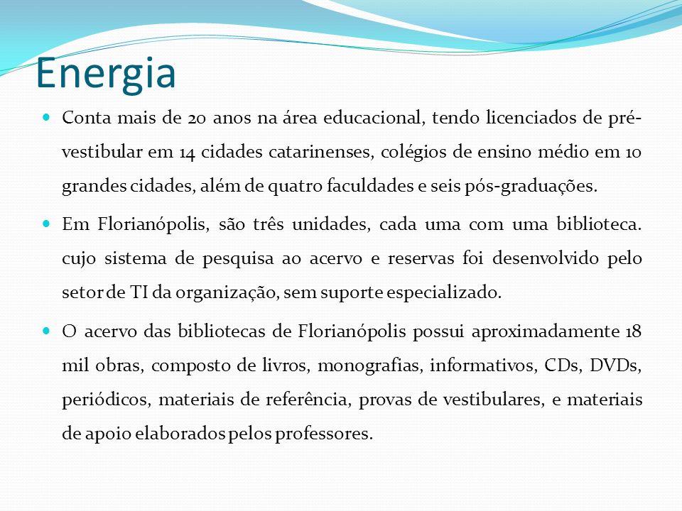Energia Conta mais de 20 anos na área educacional, tendo licenciados de pré- vestibular em 14 cidades catarinenses, colégios de ensino médio em 10 gra