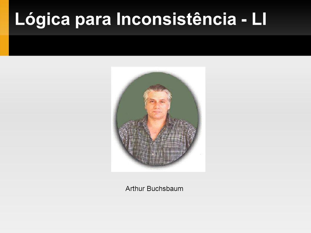 Lógica para Inconsistência - LI Arthur Buchsbaum