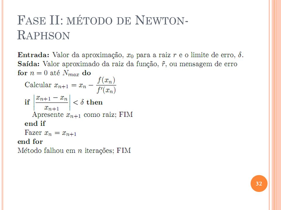 F ASE II: MÉTODO DE N EWTON - R APHSON