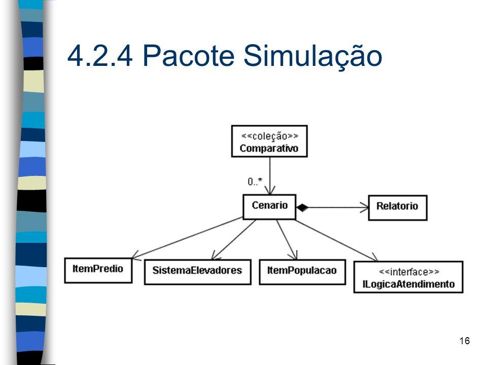 16 4.2.4 Pacote Simulação