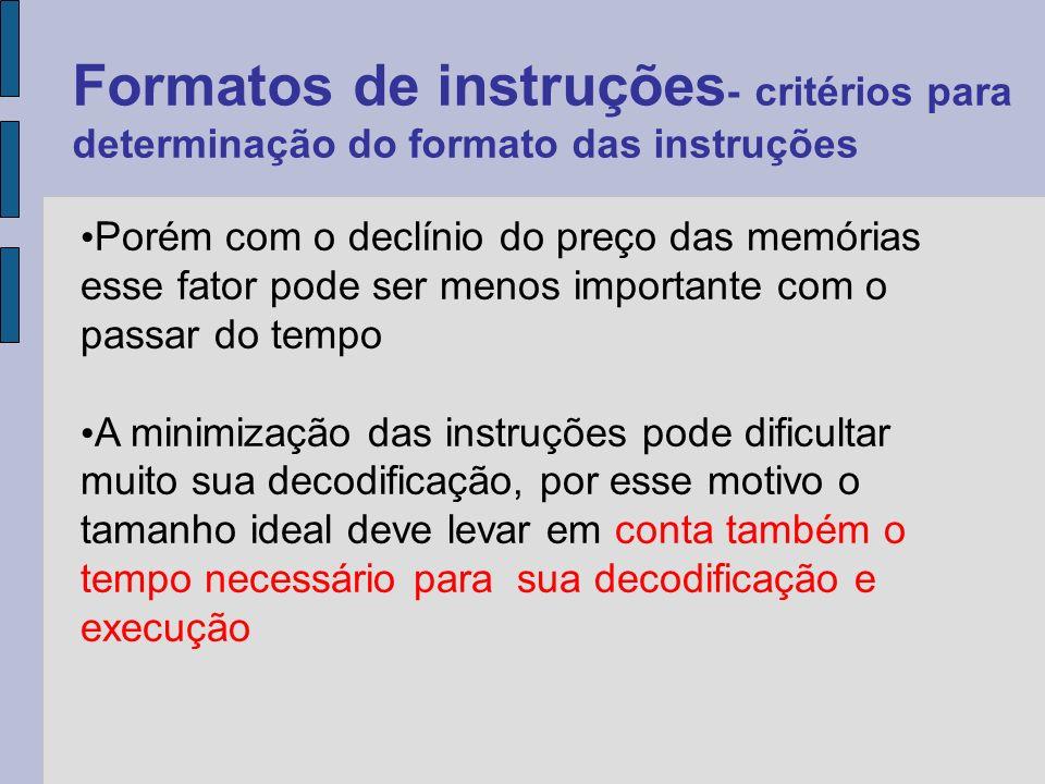O primeiro é a continuação da execução em uma outra instrução, como na estrutura sequencial ou em uma instrução jump.