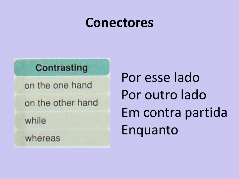 Conectores Enquanto isso