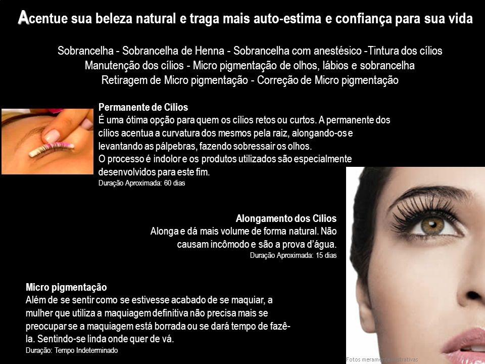 Micro pigmentação Além de se sentir como se estivesse acabado de se maquiar, a mulher que utiliza a maquiagem definitiva não precisa mais se preocupar