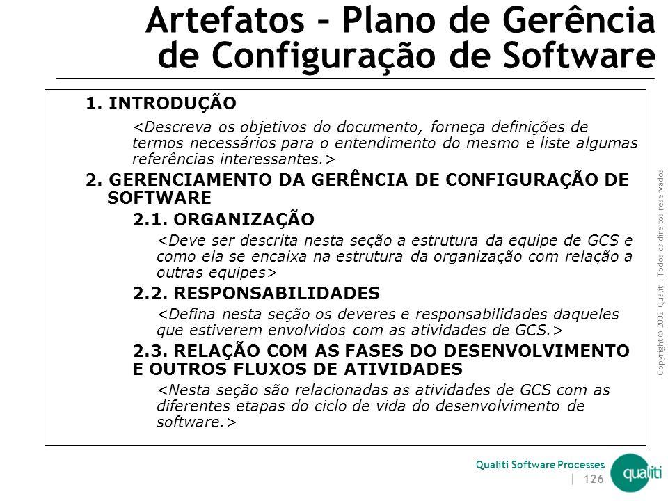 Copyright © 2002 Qualiti. Todos os direitos reservados. Qualiti Software Processes | 125 Artefatos – Documento de Definição de Ambiente 9. PROMOÇÂO EN