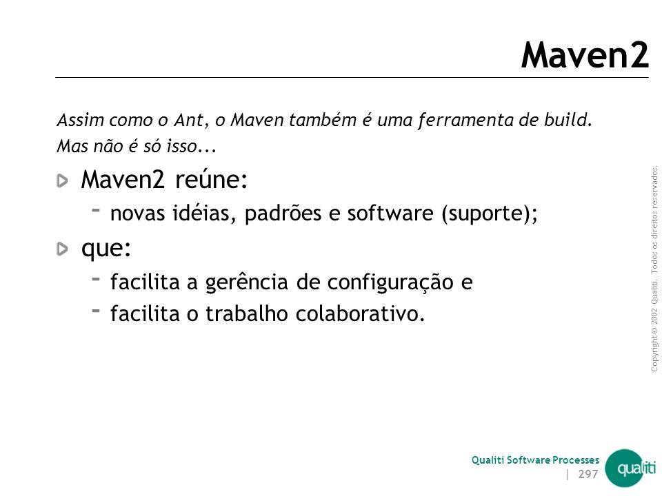 Qualiti Software Processes Maven2 | 296