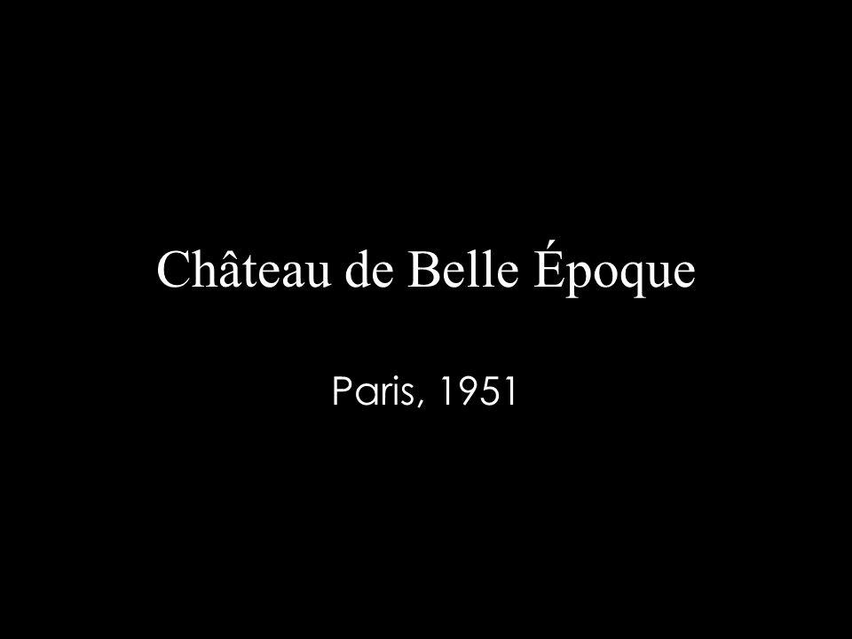 Château de Belle Époque Paris, 1951