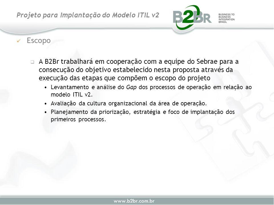 Escopo A B2Br trabalhará em cooperação com a equipe do Sebrae para a consecução do objetivo estabelecido nesta proposta através da execução das etapas
