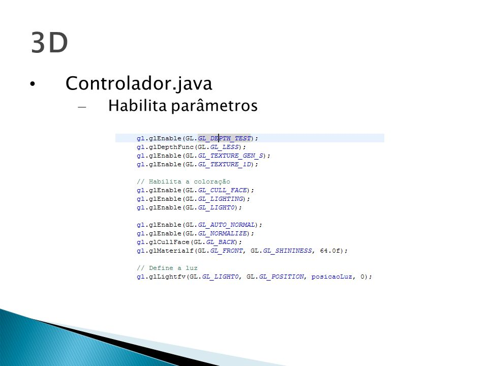 3D Controlador.java – Habilita parâmetros