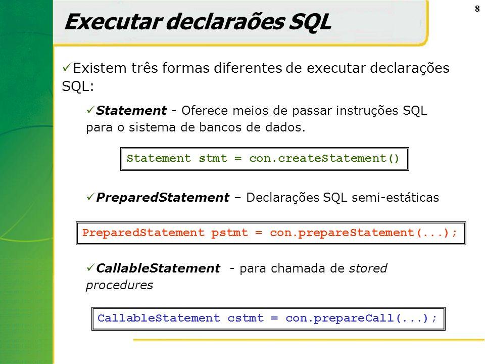 9 Exemplo de uso de Statement stmt.execute( CREATE TABLE pessoas + (codigo INT PRIMARY KEY, + nome CHAR(20), + cidade CHAR(20)); ); int linhasModificadas = stmt.executeUpdate( INSERT INTO pessoas + (codigo, nome, cidade) VALUES + (001, Carlos , natal ) ); ResultSet cursor = stmt.executeQuery( SELECT nome, cidade + FROM pessoas + WHERE codigo = 001 );