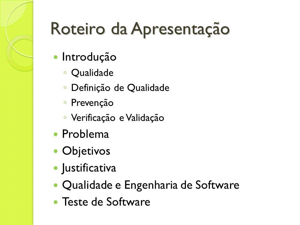 Qualidade e Engenharia de Software Segundo Rios (2006) encontrar um erro durante o desenvolvimento é bem mais barato do que encontrar um erro depois que o software é colocado em produção.