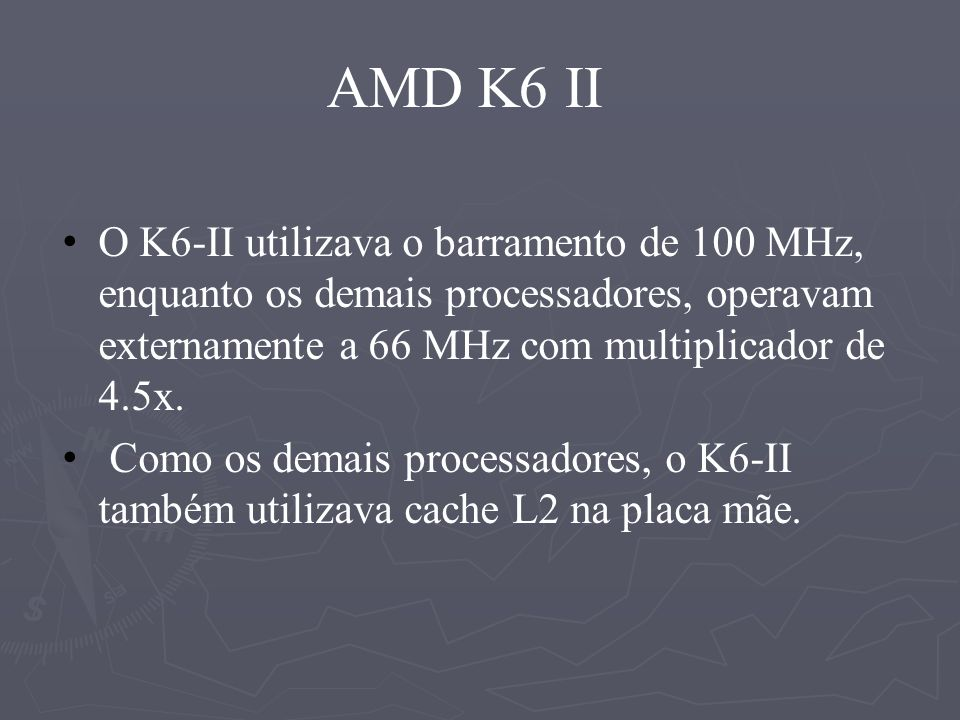 AMD K6 III O processador K6 III, trazia como diferencial um cache em 3 níveis, sendo o cache L1 e L2 incorporados ao processador, e o L3 (o antigo L2), localizado na placa mãe.