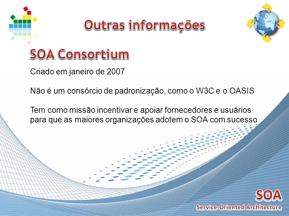 Criado em janeiro de 2007 Não é um consórcio de padronização, como o W3C e o OASIS Tem como missão incentivar e apoiar fornecedores e usuários para qu