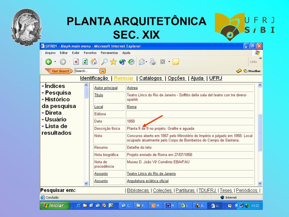 PLANTA ARQUITETÔNICA SEC. XIX