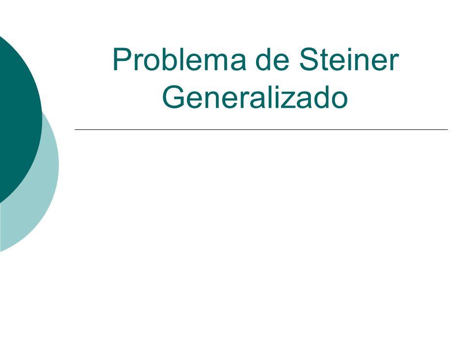 Problema de Steiner Generalizado