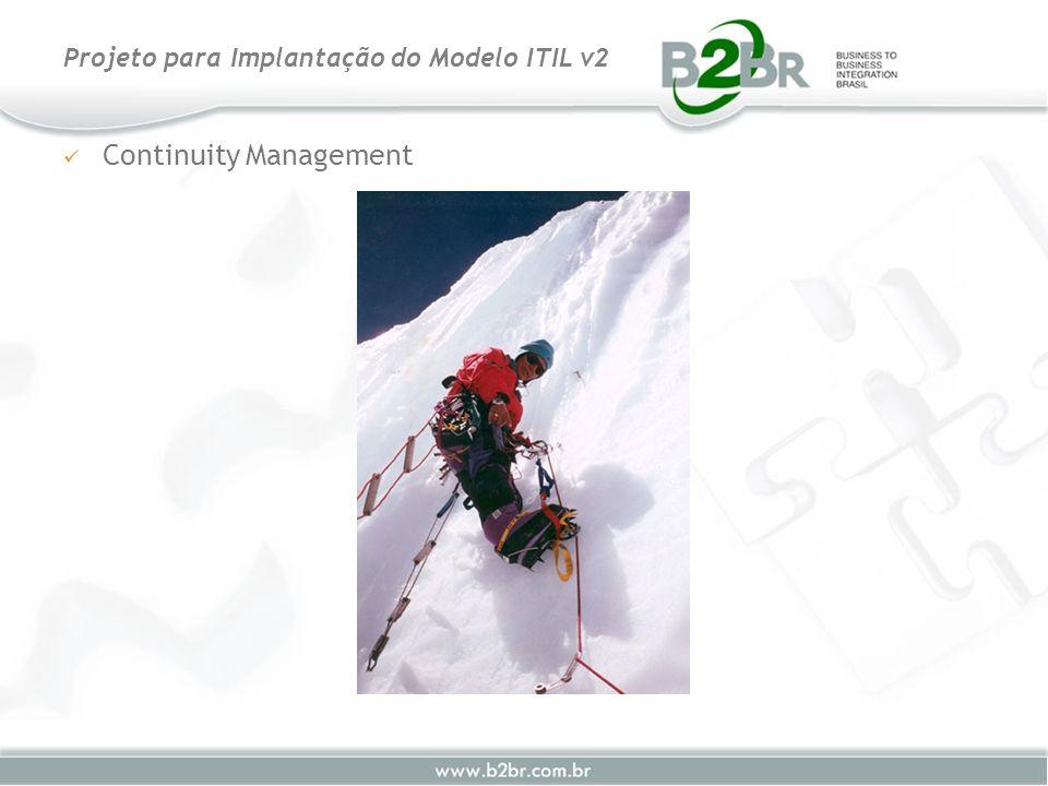 Continuity Management Projeto para Implantação do Modelo ITIL v2
