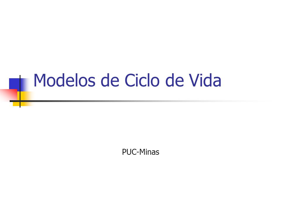 Modelos de Ciclo de Vida PUC-Minas