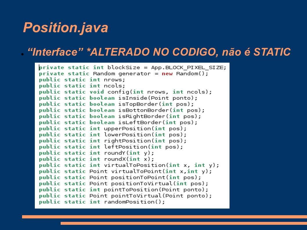 Position.java Interface *ALTERADO NO CODIGO, não é STATIC