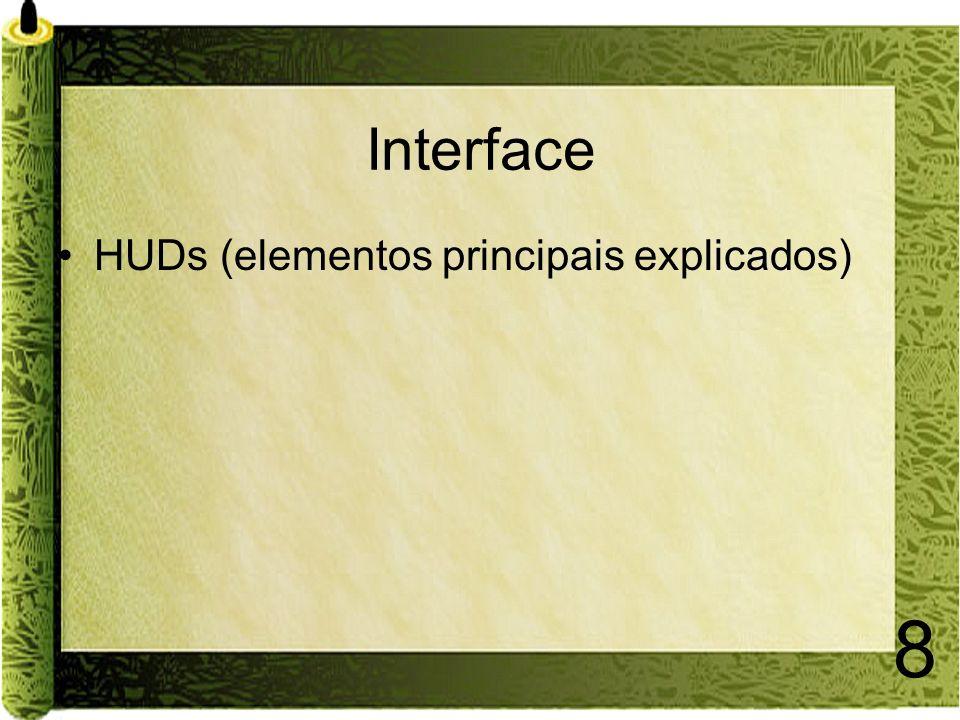 8 Interface HUDs (elementos principais explicados)